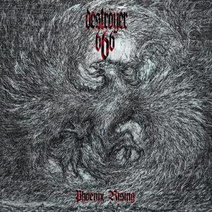 Deströyer 666 Phoenix Rising