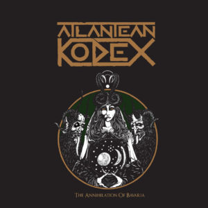 Atlantean Kodex The Annihilation Of Bavaria