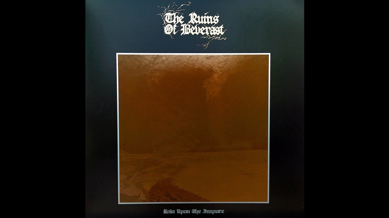 The Ruins Of Beverast Rain Upon The Impure 2lp Babylon