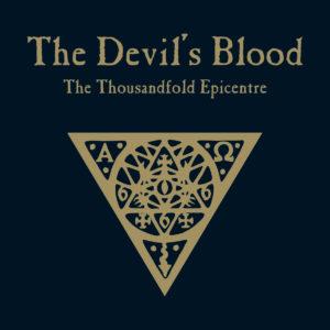 the devil's blood the thousandfold epicentre