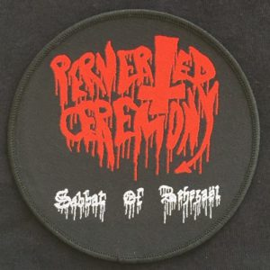 Perverted Ceremony Sabbat of Behezaël patch