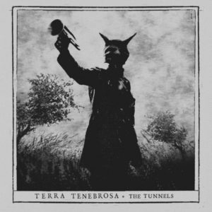terra-tenebrosa-the-tunnels-digipack-cd