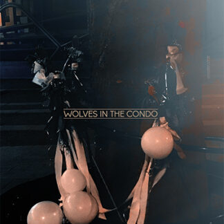 Wolves in the Condo cover art